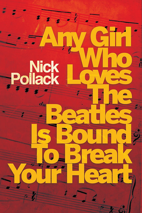 Any Girl Who Loves The Beatles Is Bound To Break Your Heart