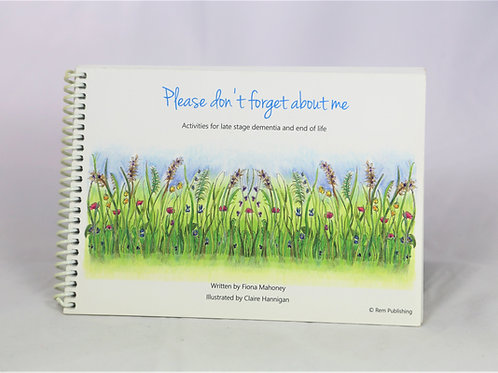 Please Don't Forget About Me Book