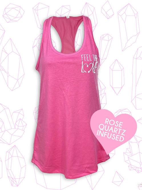 Feel The Love   Rose Quartz infused ink   Racerback tank top   Real Rose Quartz