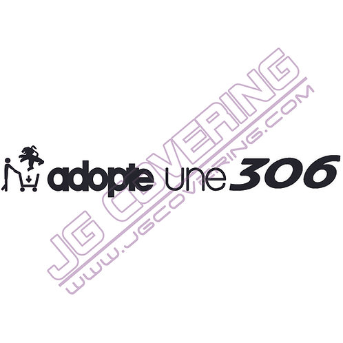 ADOPTE UNE 306 (version homme)