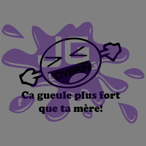 CA GUEULE + FORT QUE TA MÈRE 2