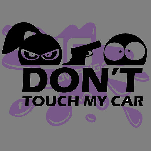 DON'T TOUCH MY CAR SMILEY