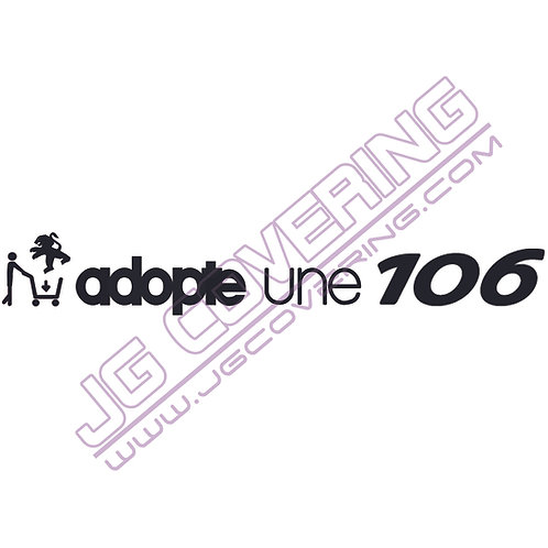ADOPTE UNE 106 (version homme)