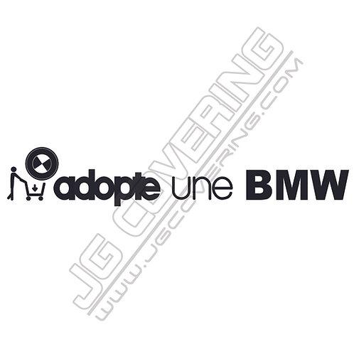 ADOPTE UNE BMW (version homme)