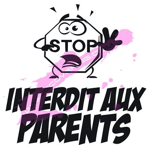 Interdit aux parents