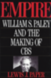 EMPIRE: William SPaley And The Making of CBS