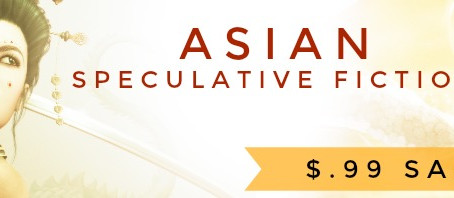Let the 0.99 Sale Commence! Asian Fantasy for all tastes!