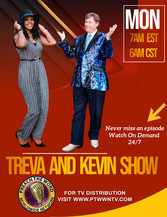 The Treva and Kevin Show