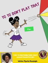 Yo Yo Don't play that