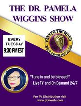 Dr. Pamela Wiggins Show