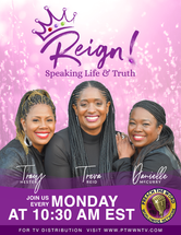 Reign - Speak LIfe and Truth