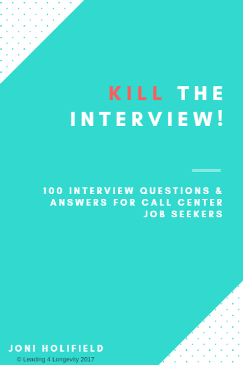 KILL the Call Center Interview - 100 Questions & Answers