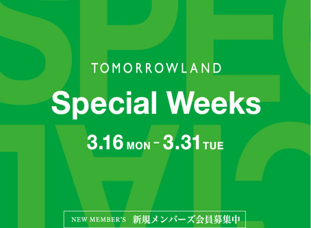 TOMORROWLAND SPECIAL WEEKS