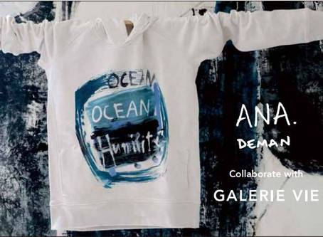 ANA DEMAN Collaborate with GALERIE VIE