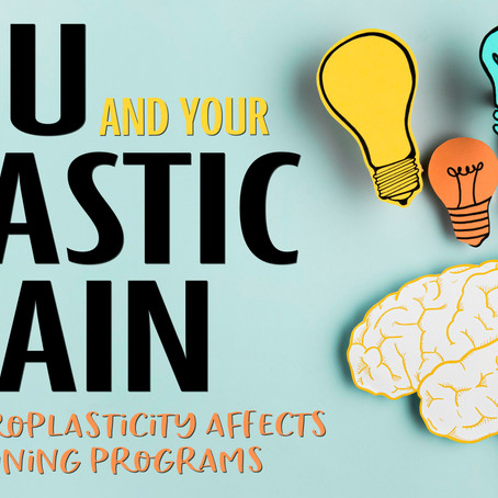 """""""You and Your Plastic Brain"""""""