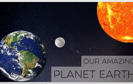 Our Amazing Planet Earth