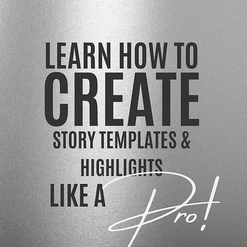 How to Create Story Templates & Highlights