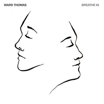 Ward Thomas - Breathe In