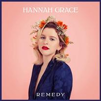 Hannah Grace : Remedy