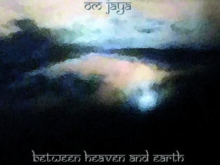 Between Heaven and Earth by Om Jaya