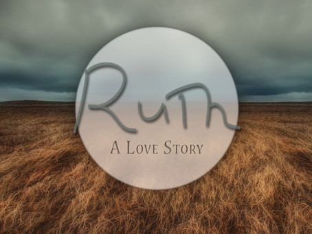 """Announcing: """"Ruth: A Love Story"""""""