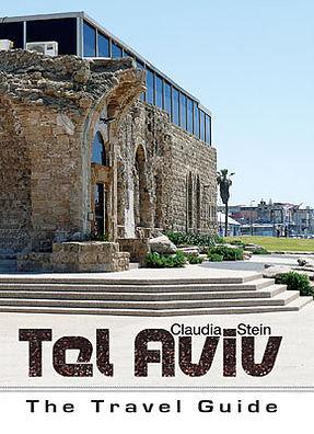 Tel Aviv – The Travel Guide