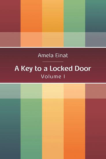 A Key to a Locked Door  (Vol. I)