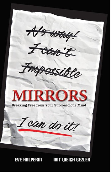 Mirrors: Breaking Free from Your Subconscious Mind