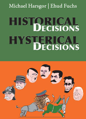 Historical Decisions Hysterical Decisions