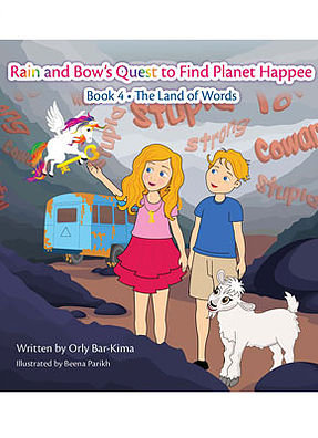 Rain and Bow's Quest to Find Planet Happee - Book 4