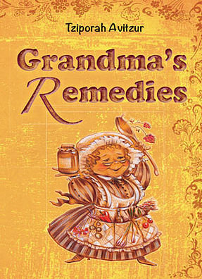 "Grandma""s Remedies"