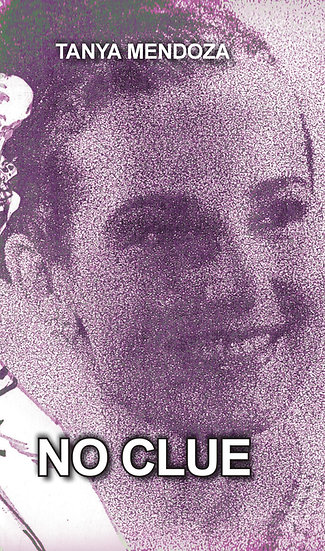 No Clue - Tanya Medoza