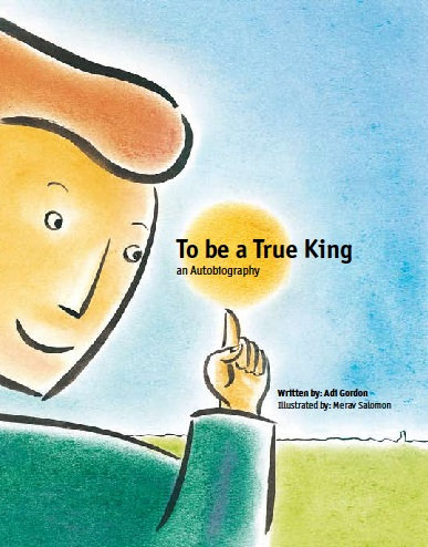 To Be a True King