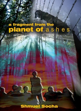 A Fragment from the Planet of Ashes