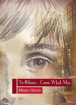 To Return – Come What May