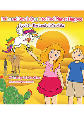 Rain and Bow's Quest to Find Planet Happee - Book 3