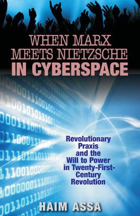When Marx Meets Nietzsche in Cyberspace