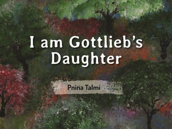 """השקת המהדורה האנגלית לספרה של פנינה תלמי """"I Am Gottlieb's Daughter"""""""