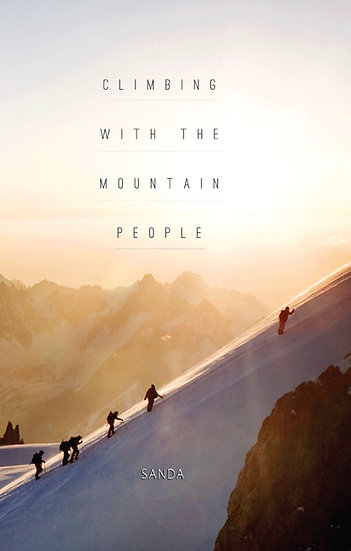 CLIMBING WITH THE MOUNTAIN PEOPLE