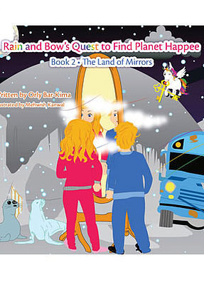 Rain and Bow's Quest to Find Planet Happee - Book 2
