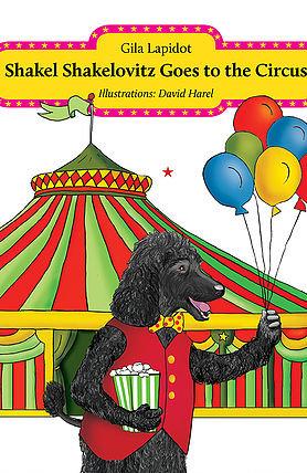 Shakel Shakelovitz Goes to the Circus