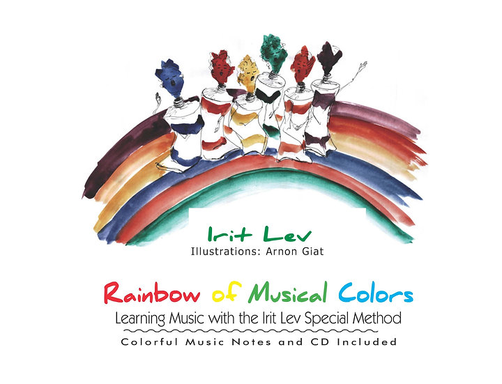 Rainbow of Musical Colors - Learning Music with the Irit Lev Special Method