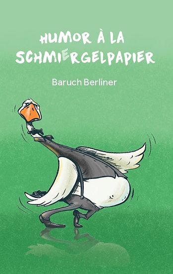 Humor à la Schmiergelpapier