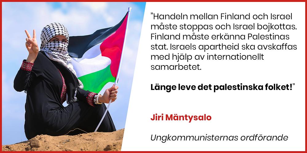 Jiri Mäntysalo stöder det palestinska folket.