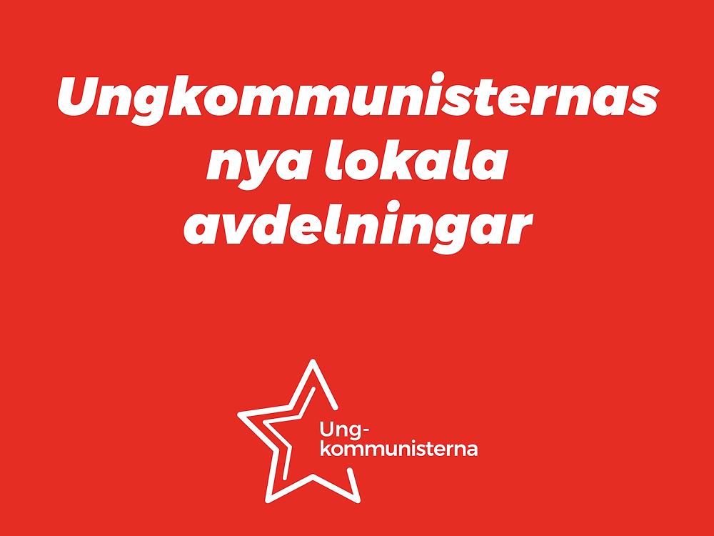 Kuvassa punaisella pohjalla teksti 'Komnuorten uudet paikallisosastot' ja Kommunistinuorten logo.