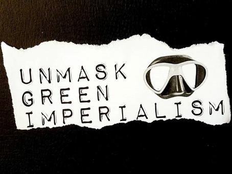 Vihreä imperialismi on ympäristön hyväksikäyttöä
