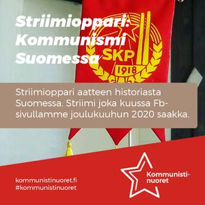 Kommunistinuorten ja DSL:n opintokeskuksen Kommunismi Suomessa -opintokerhon mainos.