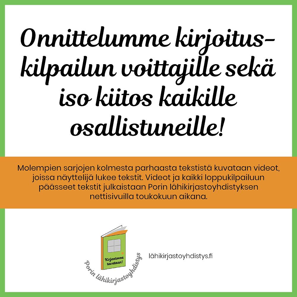 Onnittelemme kirjoituskilpailun voittajia ja kiitämme kaikki osallistujia.