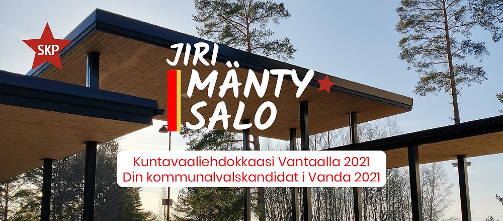 Jiri Mäntysalon kuntavaalibanneri.