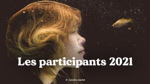 Les participants 2021